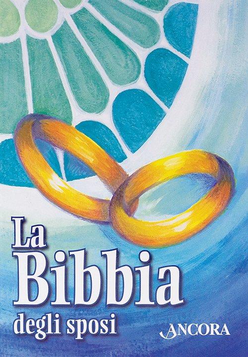 Bibbia degli Sposi (La)