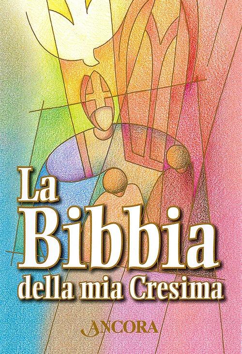 La Bibbia della mia Cresima