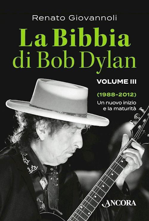 Bibbia di Bob Dylan (La) - Volume III