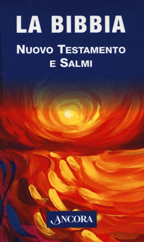 La Bibbia - Nuovo Testamento e Salmi