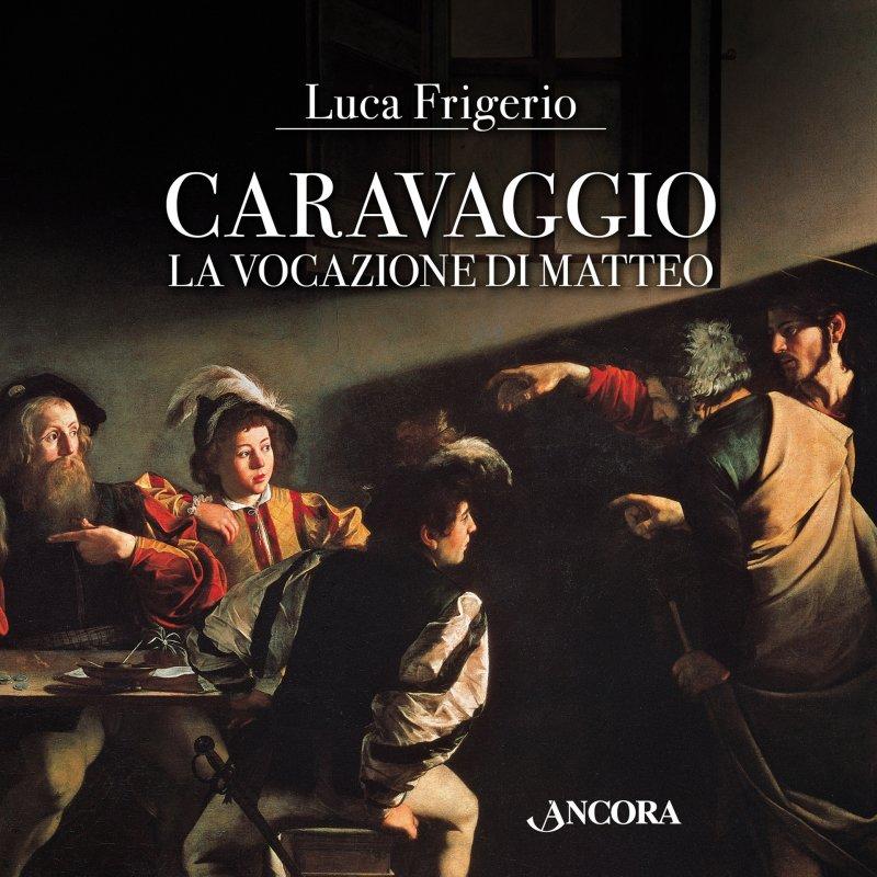 Caravaggio. La vocazione di Matteo