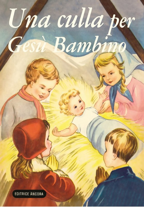 Culla per Gesù Bambino (Una)