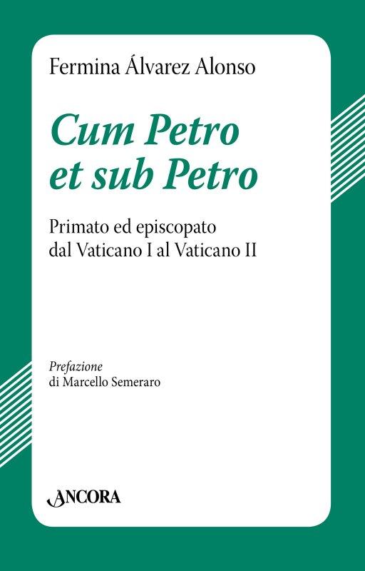 Cum Petro et sub Petro