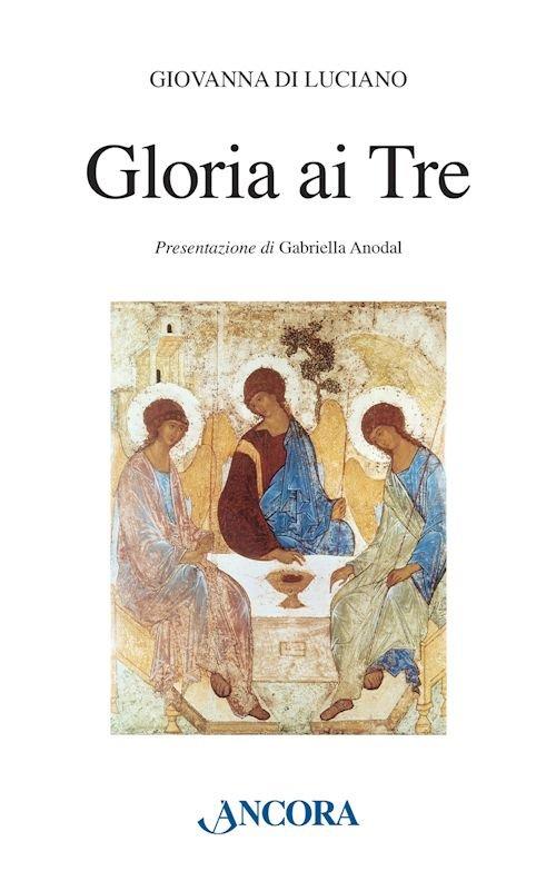 Gloria ai Tre