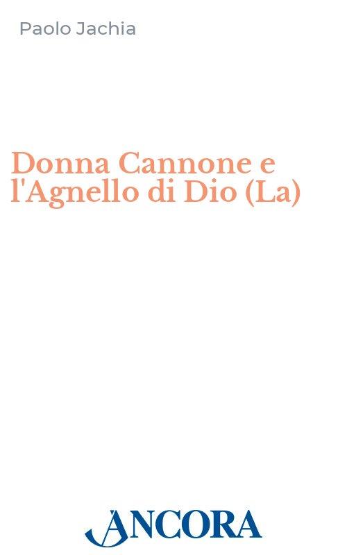 Donna Cannone e l'Agnello di Dio (La)