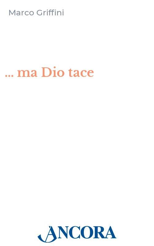 … ma Dio tace