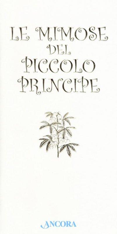 Mimose del Piccolo Principe (Le)