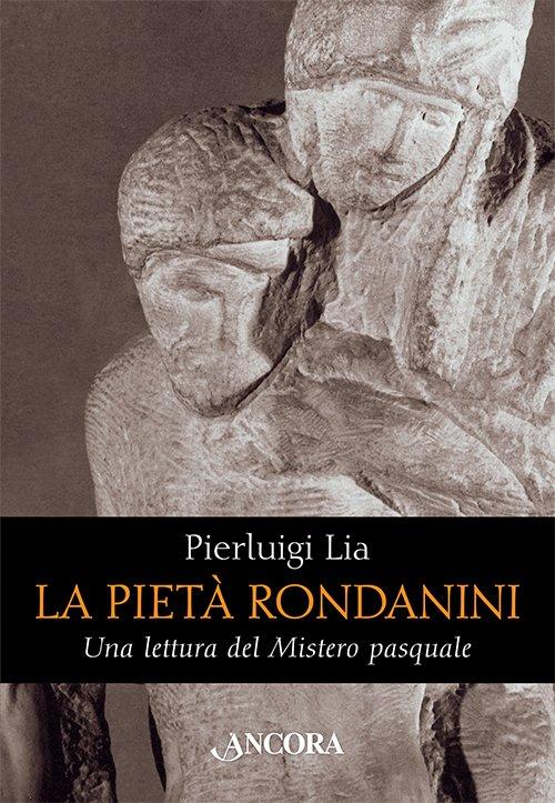 Pietà Rondanini (La)