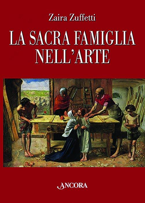 La Sacra Famiglia nell'arte