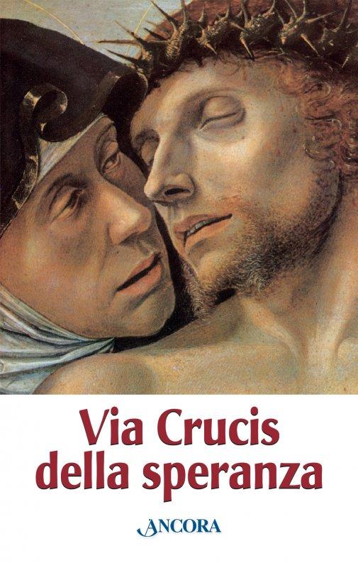 Via Crucis della speranza