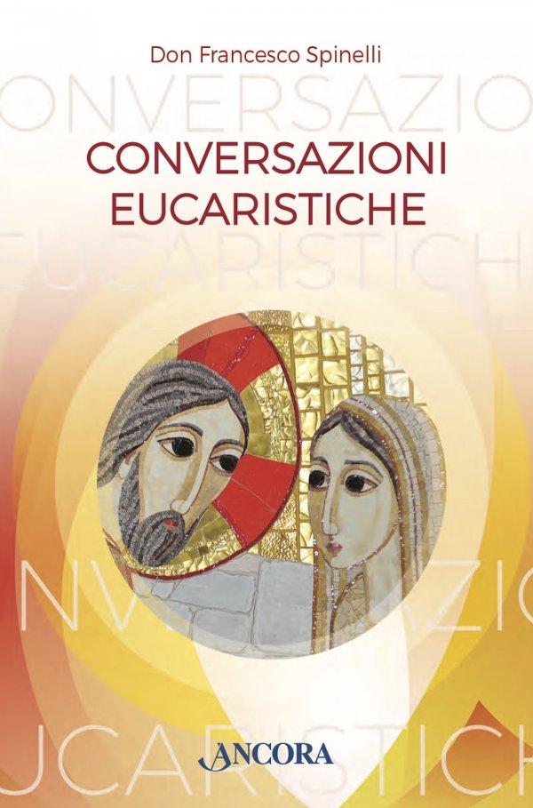Conversazioni Eucaristiche
