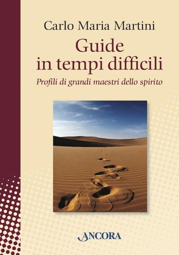 Guide in tempi difficili