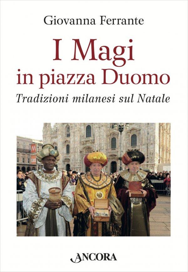 I Magi in piazza Duomo