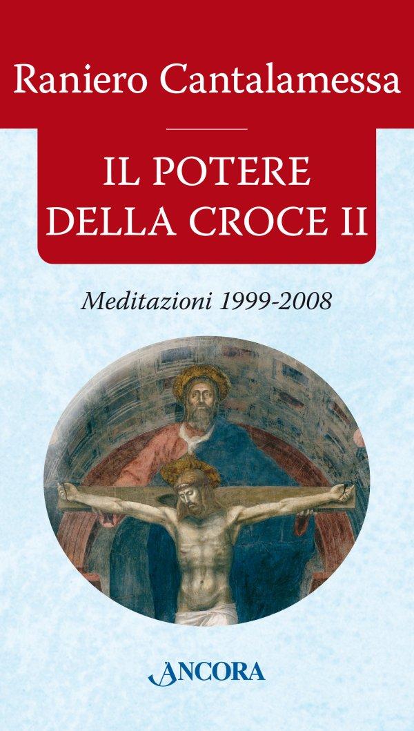 Il potere della Croce II