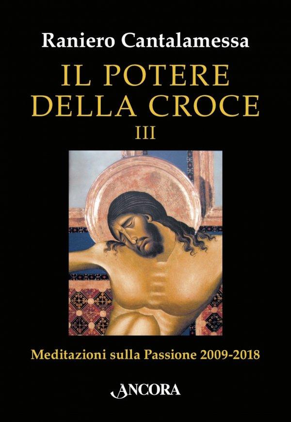 Il potere della Croce III