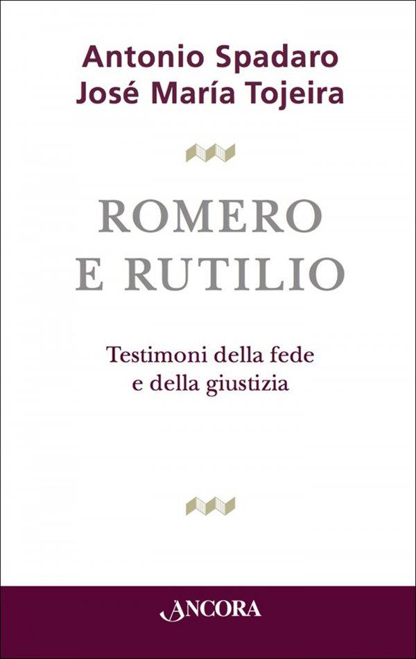 Romero e Rutilio