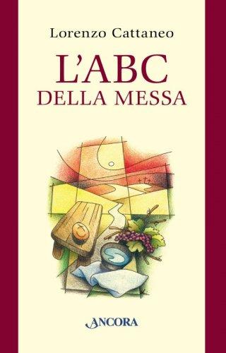 L'ABC della Messa