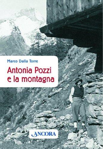 Antonia Pozzi e la montagna