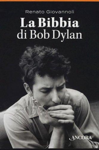 La Bibbia di Bob Dylan - TRILOGIA