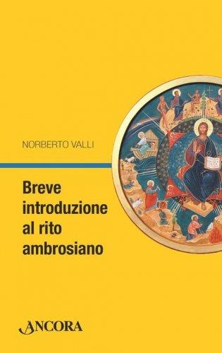 Breve introduzione al rito ambrosiano