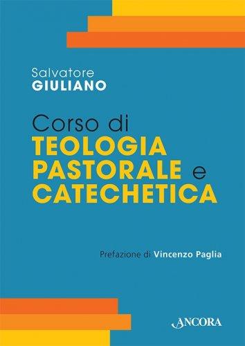 Corso di teologia pastorale e catechetica