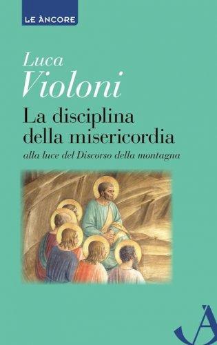La disciplina della misericordia
