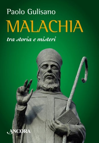 Malachia tra storia e misteri