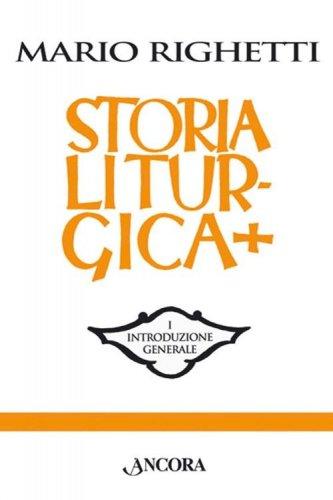 Manuale di storia liturgica - vol. I, II, III, IV