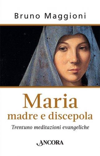 Maria madre e discepola