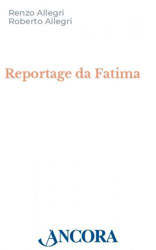 Reportage da Fatima