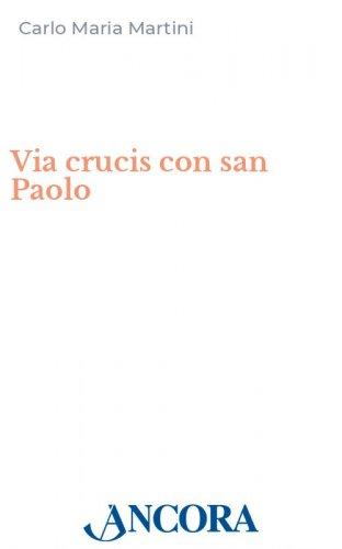 Via crucis con san Paolo