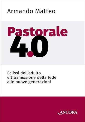 Pastorale 4.0