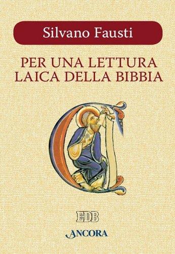 Per una lettura laica della Bibbia
