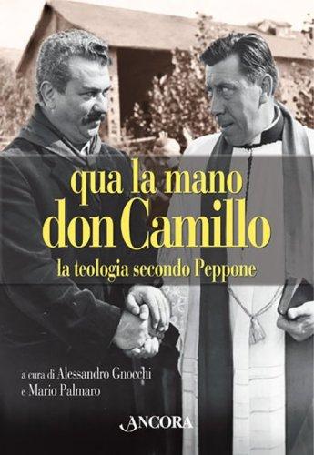 Qua la mano, don Camillo