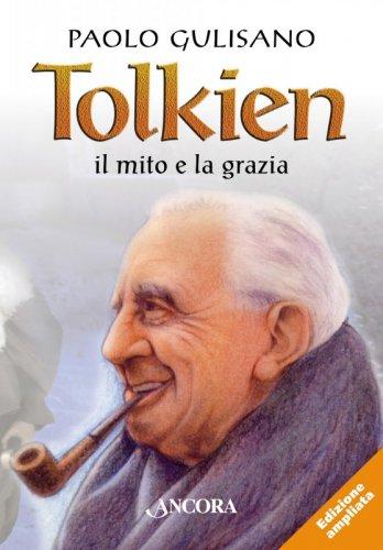 Tolkien: il mito e la grazia