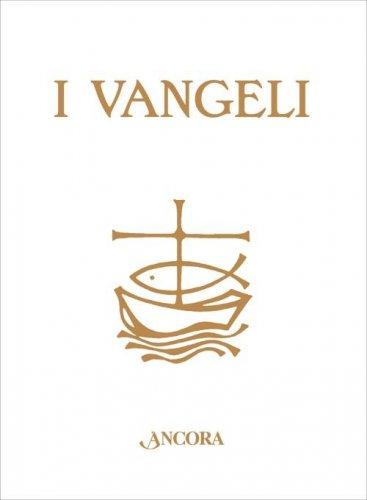 I Vangeli - Edizione cartonata da regalo