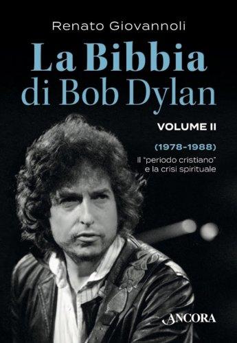 La Bibbia di Bob Dylan. Volume II