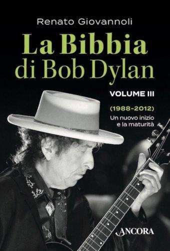 La Bibbia di Bob Dylan. Volume III